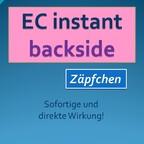 EC instant gegen Backsideprobleme